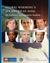 Global Warming's Six Americas, 2009: An Audience Segmentation Analysis