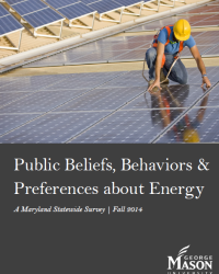 Public Beliefs, Behaviors & Preferences About Energy: A Maryland Statewide Survey, Fall 2014