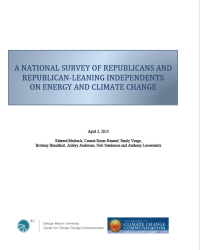 A National Survey of Republicans and Republican-leaning Independents on Energy and Climate Change