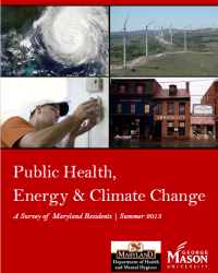 Public Health, Energy and Climate Change: A Survey of Maryland Residents, Summer 2013