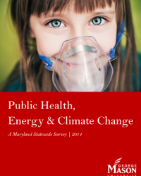 Public Health, Energy and Climate Change: A Maryland Statewide Survey, Fall 2014