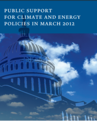 Public Support for Climate and Energy Polices: March 2012