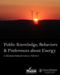Public Knowledge, Behaviors and Preferences About Energy: A Maryland Statewide Survey, Fall 2015