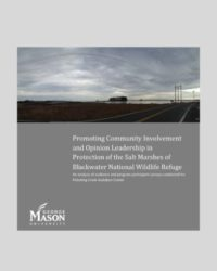 Promoting Community Involvement and Opinion Leadership in Protection of the Salt Marshes of Blackwater National Wildlife Refuge: An analysis of audience and program participant surveys conducted for Pickering Creek Audubon Center