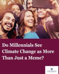 Do Millennials See Climate Change as More Than Just a Meme?