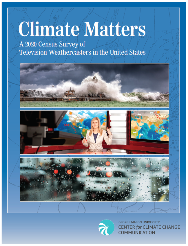 Climate Matters: A 2020 Census Survey of Television Weathercasters in the United States