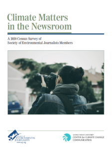 Climate Matters: A 2020 Census Survey of Society of Environmental Journalists Members